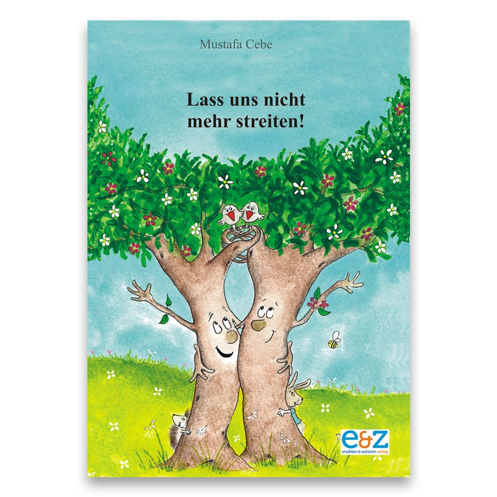 Lass uns nicht mehr streiten - E&Z-Verlag GmbH