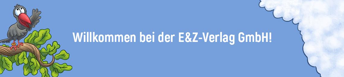 Willkommen bei der E&Z-Verlag GmbH